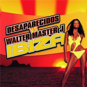 Desaparecidos vs Walter Master J - Ibiza (club mix)